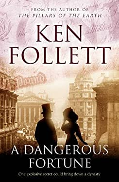 Dangerous Fortune by Ken Follett
