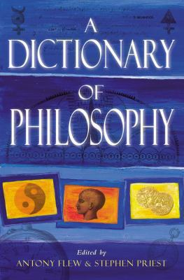 A Dictionary of Philosophy 9780330487306
