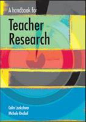 A Handbook for Teacher Research 9780335210640