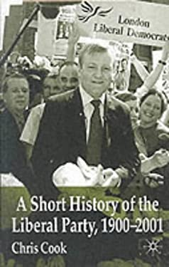 A Short History of the Liberal Party 1900-2001 9780333918388