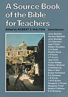 A Source Book of the Bible for Teachers 9780334014911