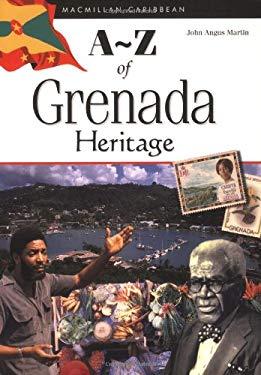 A-Z of Grenada Heritage 9780333792520