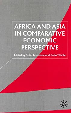 Africa and Asia in Comparative Economic Perspective 9780333790298