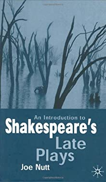 An Introduction to Shakespeare's Late Plays 9780333914625