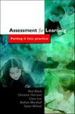 Assessment for Learning Assessment for Learning: Putting It Into Practice Putting It Into Practice 9780335212972