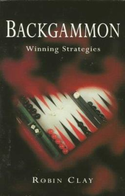 Backgammon: Winning Strategies 9780330349819