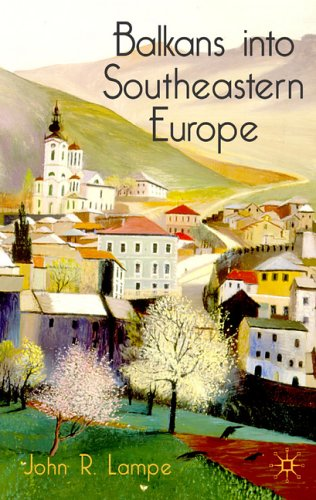 Balkans Into Southeastern Europe: A Century of War and Transition 9780333793473