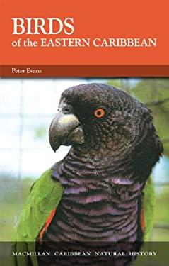 Birds of the Eastern Caribbean 9780333521557