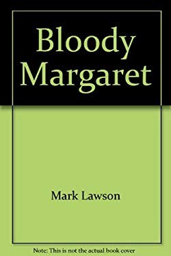 Bloody Margaret: Three Political Fantasies (Picador Books)
