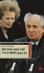 Britain and the Cold War, 1945-91 11811238