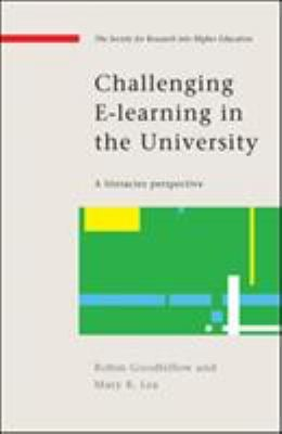 Challenging E-Learning in the University: A Literacies Perspective 9780335220878