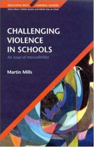 Challenging Violence in Schools 9780335205844