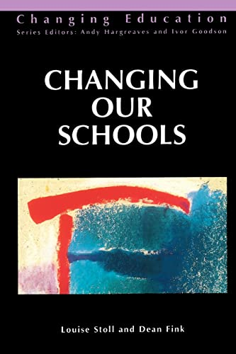 Changing Our Schools 9780335192908