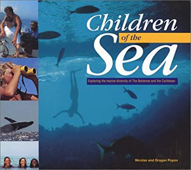 Children of the Sea: Exploring the Marine Diversity of the Bahamas and the Caribbean 9780333735381