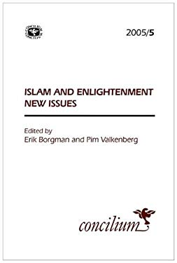 Concilium 2005/5 Islam and Enlightenment: New Issues 9780334030867