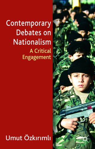 Contemporary Debates on Nationalism: A Critical Engagement 9780333947739