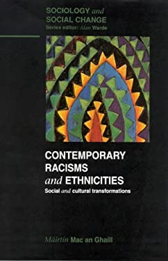 Contemporary Racisms & Ethnicities: Social and Cultural Transformations 9780335196722