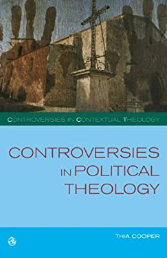 Controversies in Political Theology: Development or Liberation? 9780334041122