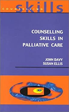Counselling Skills in Palliative Care 9780335203130