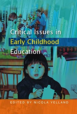 Critical Issues in Early Childhood Education 9780335215966