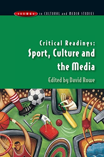 Critical Readings: Sport, Culture and the Media 9780335211500