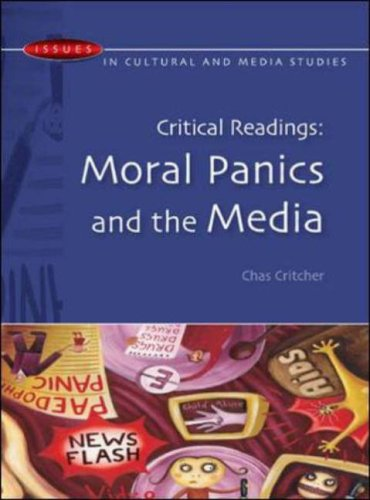Critical Readings: Moral Panics and the Media 9780335218073