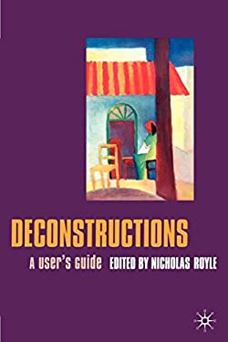 Deconstructions: A User's Guide 9780333717615