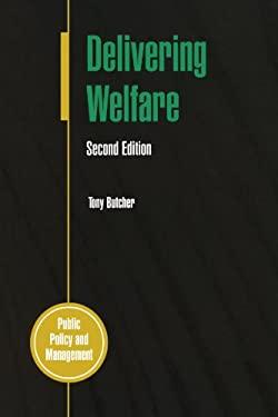 Delivering Welfare