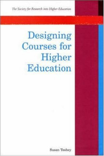 Designing Courses for Higher Education 9780335200498