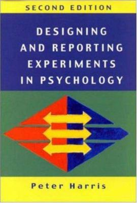 Designing and Reporting Experiments in Psychology 9780335201471