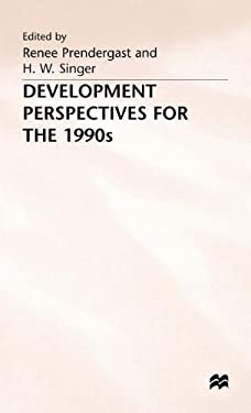 Development Perspectives for the 1990's 9780333545669