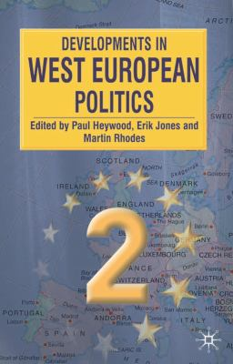 Developments in West European Politics 9780333928691