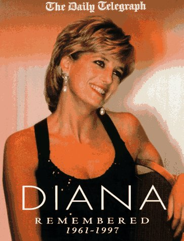 Diana Remembered: 1961-1997 9780333734742