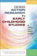 Doing Action Research in Early Childhood Studies: A Step by Step Guide 9780335228621
