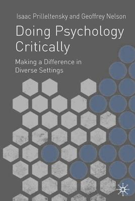 Doing Psychology Critically: Making a Difference in Diverse Settings 9780333922835