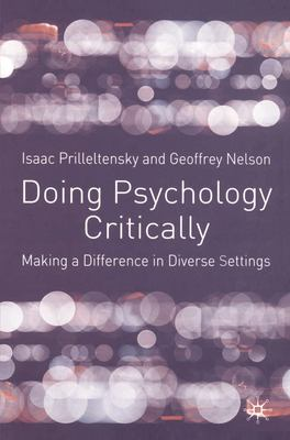 Doing Psychology Critically: Making a Difference in Diverse Settings 9780333922842