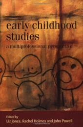Early Childhood Studies: A Multiprofessional Perspective 1041928