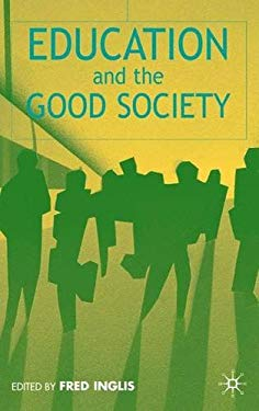 Education and the Good Society 9780333802342