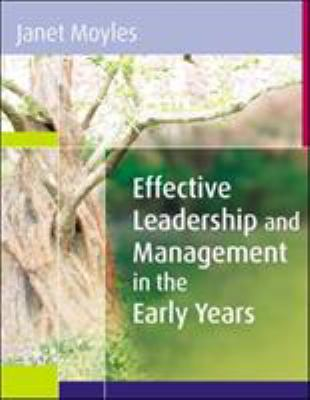 Effective Leadership and Management in the Early Years 9780335221011