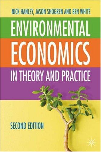 Environmental Economics: In Theory & Practice 9780333971376