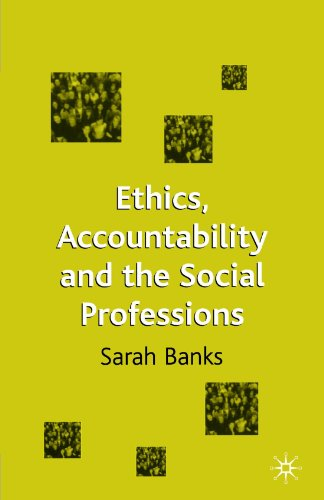 Ethics, Accountability and the Social Professions 9780333751664
