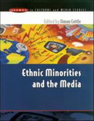 Ethnic Minorities & the Media 9780335202706
