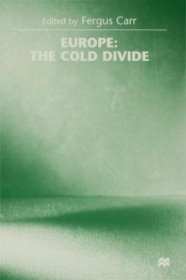 Europe: The Cold Divide 9780333674345