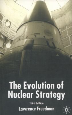 Evolution of Nuclear Strategy, Third Edition 9780333972397