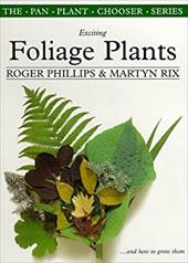 Exciting Foliage Plants