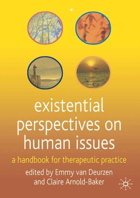Existential Perspectives on Human Issues: A Handbook for Therapeutic Practice 9780333987001