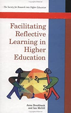 Facilitating Reflective Learning in Higher Education 9780335196869