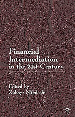 Financial Intermediation in the 21st Century 9780333802014