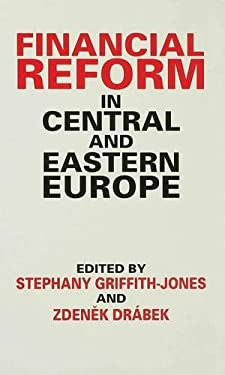 Financial Reform in Central and Eastern Europe 9780333622988