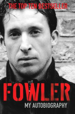 Fowler: My Autobiography 9780330437639